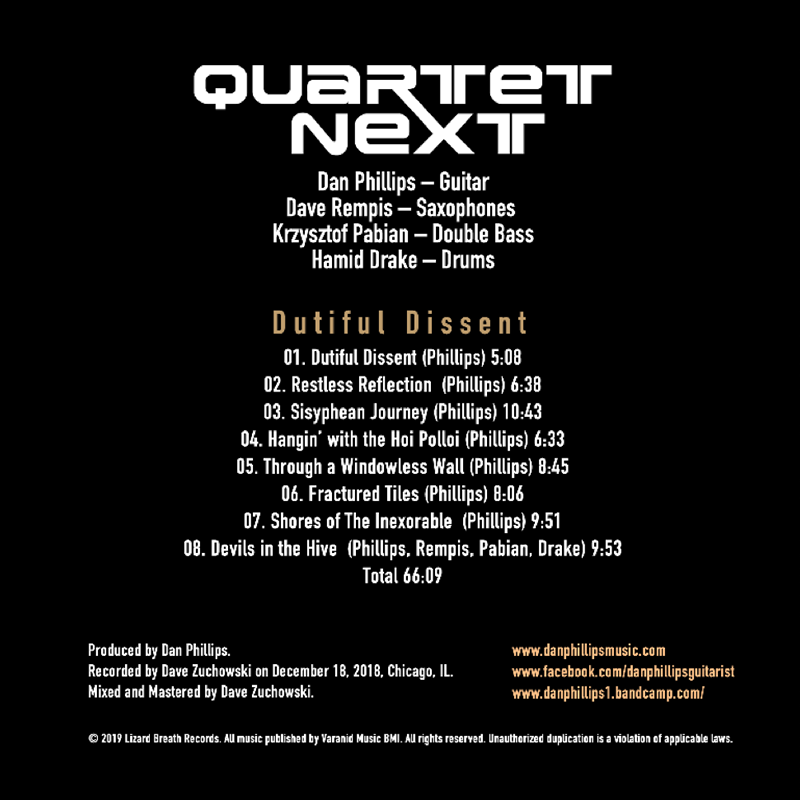 QUARTET NEXT featuring Dan Phillips, Dave Rempis, Krzysztof Pabian and Hamid Drake - Dutiful Dissent