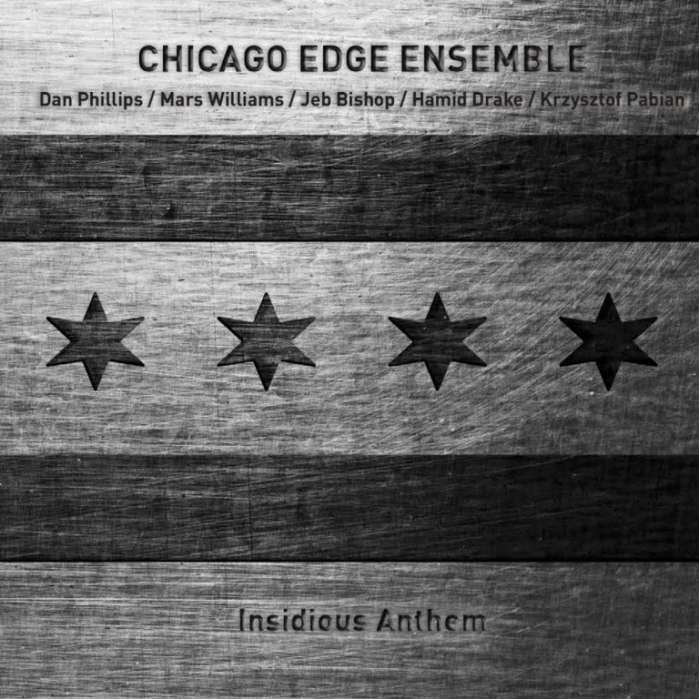 "Chicago Edge Ensemble ""Insidious Anthem"""